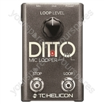 TC HELICON Ditto Mic Looper - Looper Pedal For Vocals & Acoustic Instruments